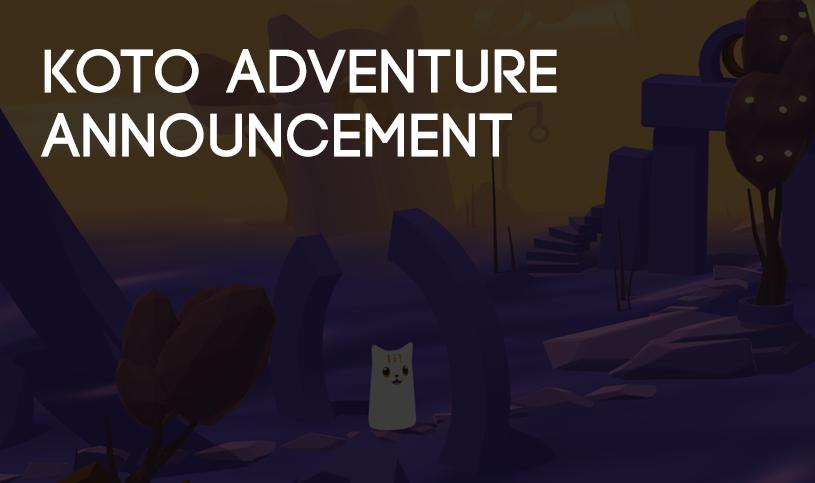 Koto Adventure Announce