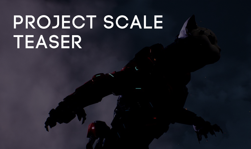 Project scale teaser